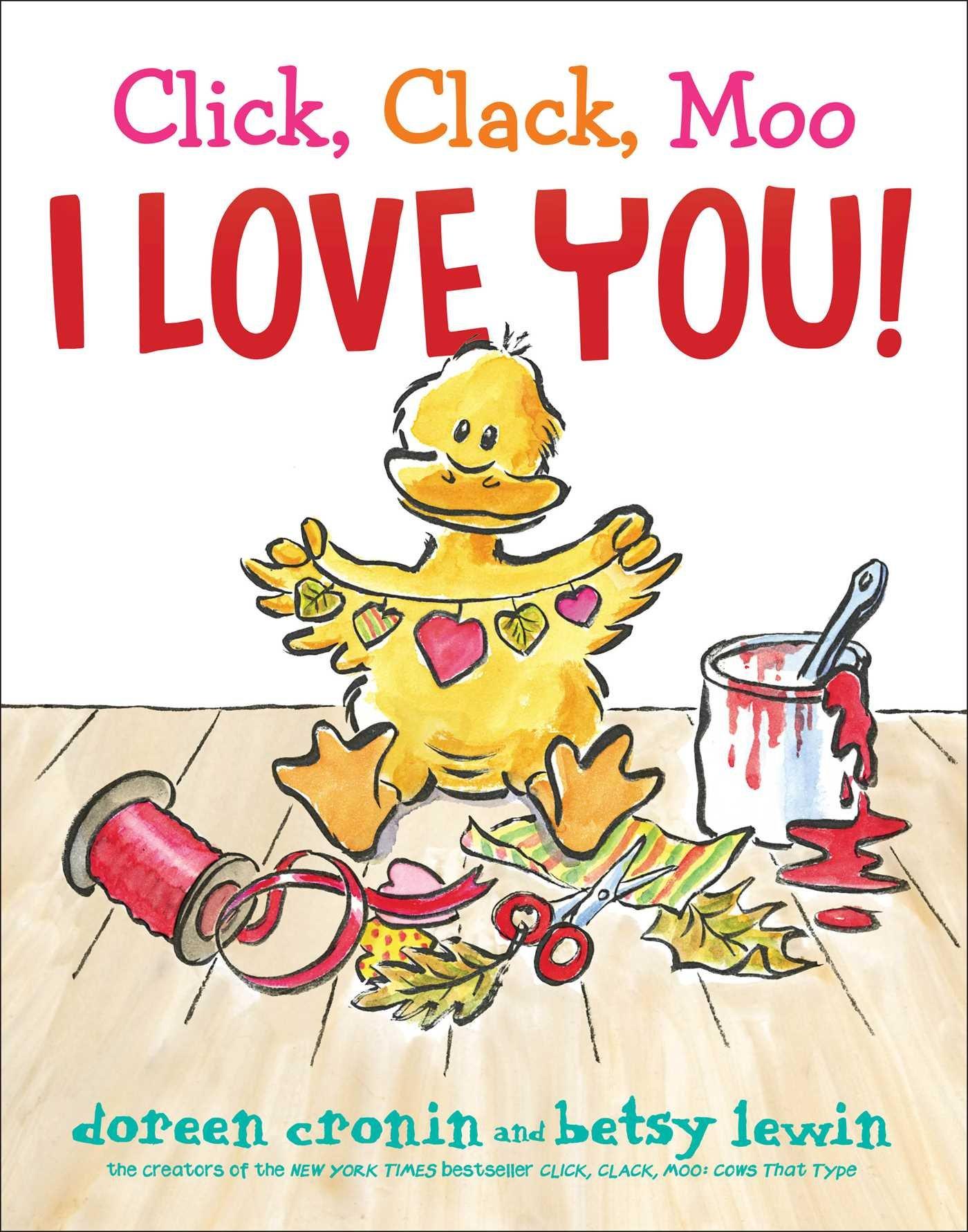 click clack moo i love you a click clack book doreen cronin