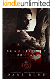 Beautifully Brutal (Cavalieri Della Morte Book 1)