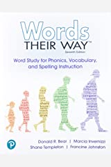 Words Their Way: Word Study for Phonics, Vocabulary and Spelling Instruction (7th Edition) Paperback