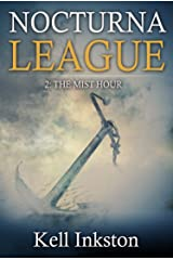 Nocturna League (Episode 2: The Mist Hour) Kindle Edition