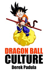 Dragon Ball Culture Volume 2: Adventure Kindle Edition