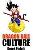 Dragon Ball Culture Volume 2: Adventure (English Edition)
