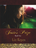 Josie's Prize - Book Two