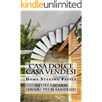 Casa Dolce Casa Vendesi: Home Staging Facile