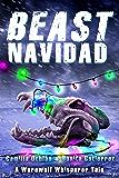 Beast Navidad: An Urban Fantasy With Bite (A Werewolf Whisperer Novella Book 1)