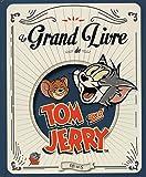 Le Grand Livre de Tom et Jerry