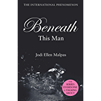 Beneath This Man (This Man Trilogy Book 2)