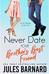 Never Date Your Brother's Best Friend (English Edition) eBook Kindle