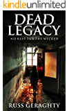 Dead Legacy: No Rest for the Wicked