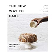 [Benjamina Ebuehi] The New Way to Cake: Simple Recipes with Exceptional Flavor - Paperback