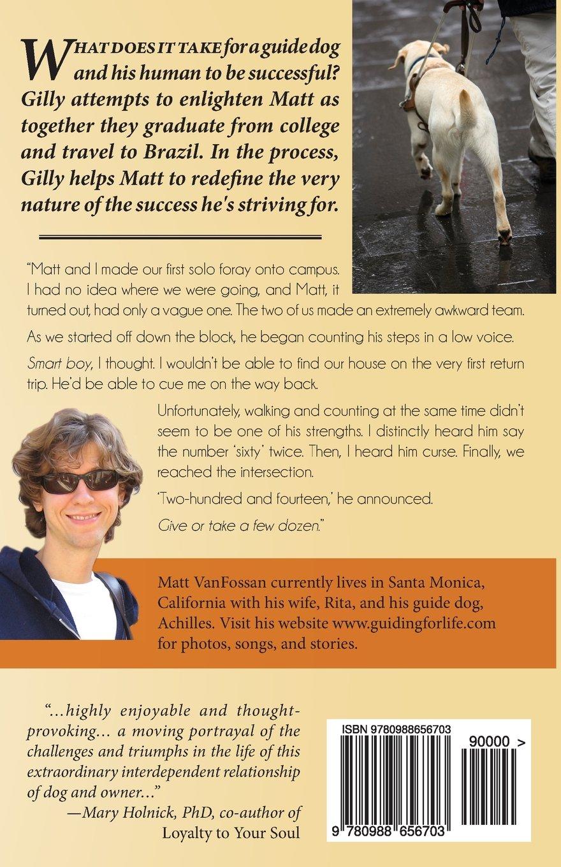 Through Gillys Eyes: Memoirs of a Guide Dog