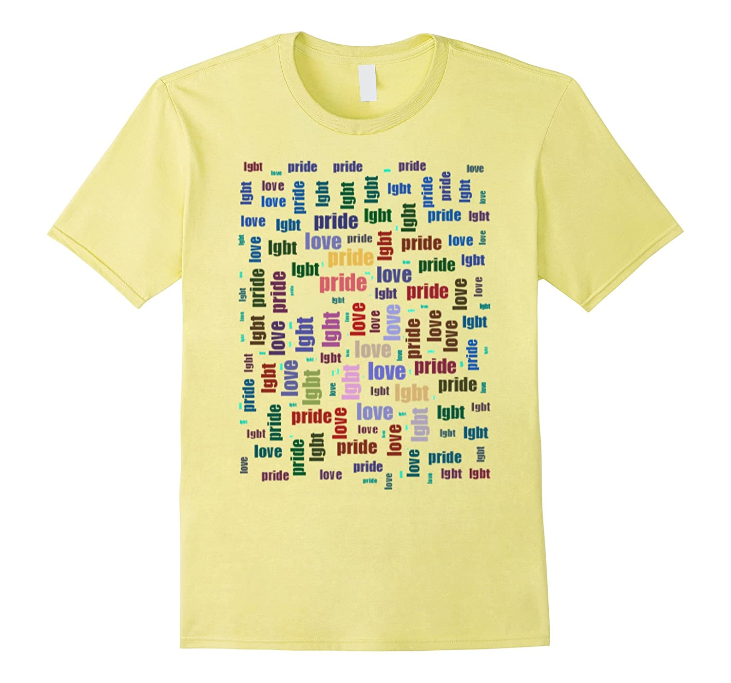 We support LGBT Pride Love T- Shirt-CD