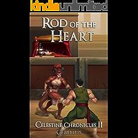 Rod of the Heart: A Monster Girl Harem Fantasy (Celestine Chronicles Book 2)