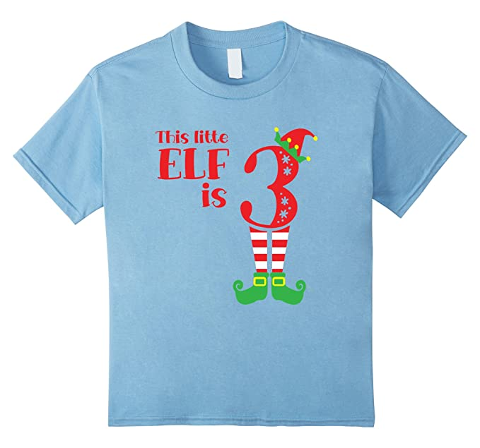 Kids This Little Elf Is 3 Years Old T Shirt 3nd Birthday 4 Baby