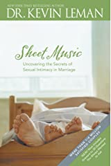 Sheet Music: Uncovering the Secrets of Sexual Intimacy in Marriage Kindle Edition