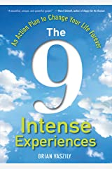 The 9 Intense Experiences: An Action Plan to Change Your Life Forever Hardcover