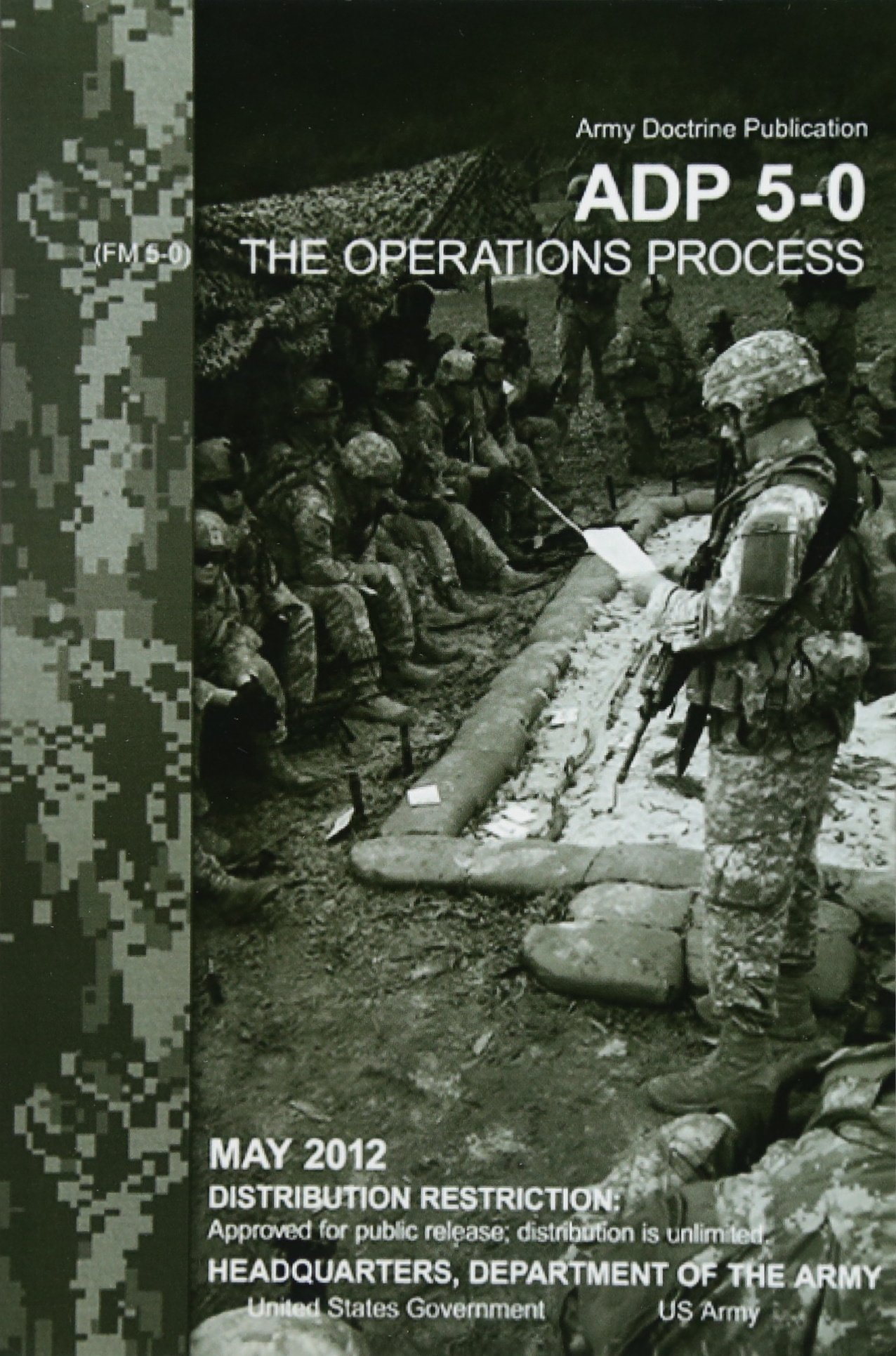 Download Army Doctrine Publication ADP 5-0 (FM 5-0)    The Operations Process    May 2012 pdf epub
