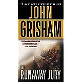 The Runaway Jury: A Novel