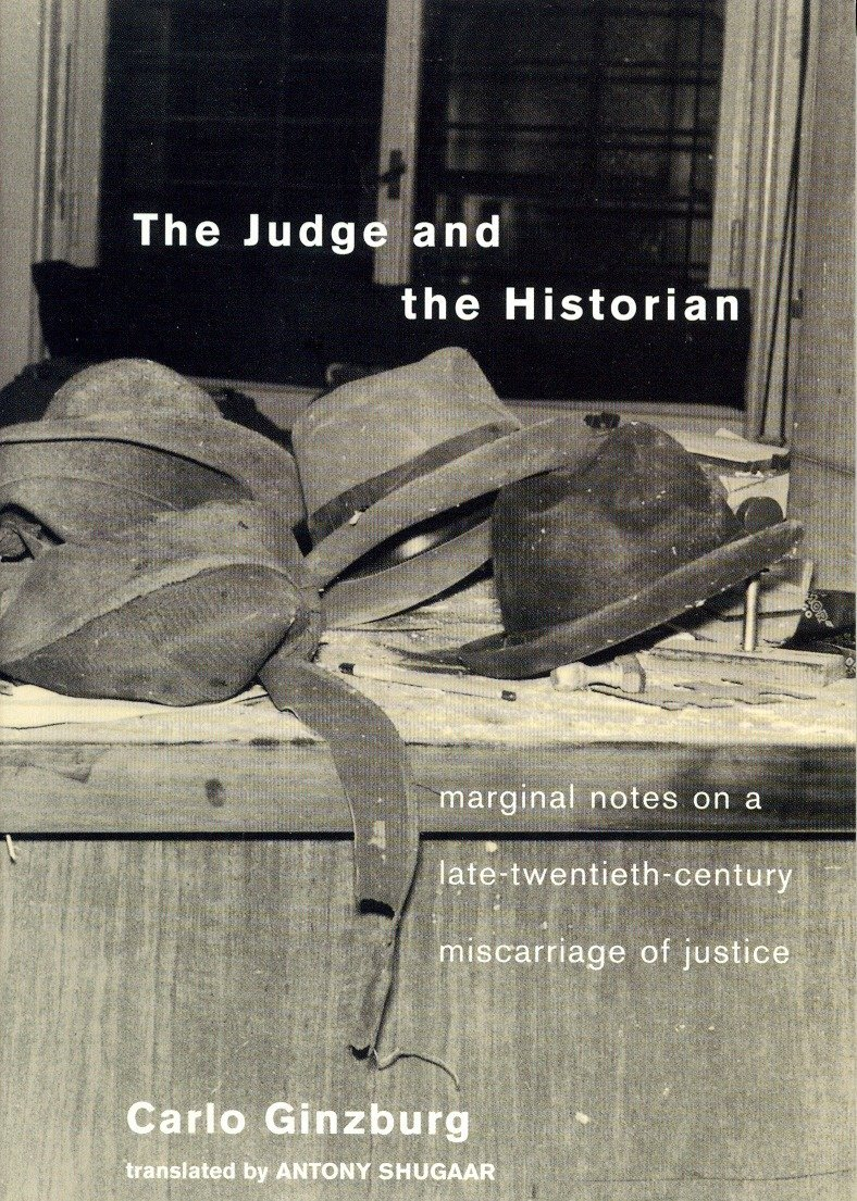 The Judge and the Historian: Marginal Notes on a Late-Twentieth-Century Miscarriage of Justice PDF