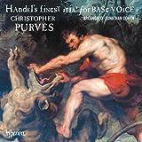 Handel: Finest Arias For Base [Christopher Purves; Arcangelo; Jonathan Cohen] [Hyperion: CDA68152]