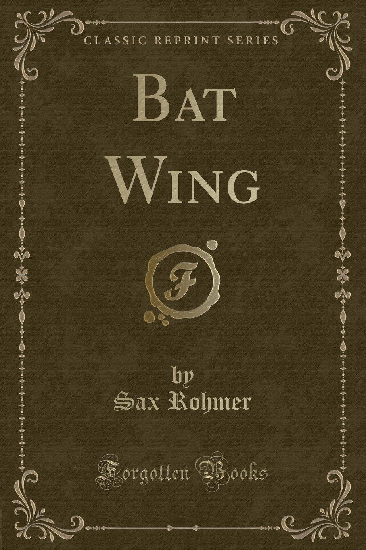 Download Bat Wing (Classic Reprint) pdf