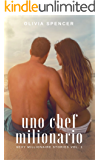 Uno Chef Milionario (SEXY MILLIONAIRE STORIES Vol. 1)