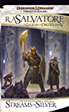 Streams of Silver: The Legend of Drizzt, Book V: Icewind Dale Trilogy Pt. 2