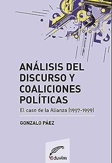 Análisis del discurso y coaliciones políticas. El caso de la Alianza (1997-1999