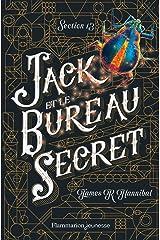 Section 13 (Tome 1) - Jack et le Bureau secret (French Edition) Kindle Edition
