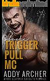 Stone (Trigger Pull MC Book 1)