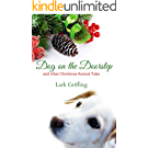 Dog on the Doorstep: and other Christmas Animal Tales (English Edition)
