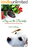 Dog on the Doorstep: and other Christmas Animal Tales