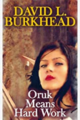 Oruk Means Hard Work (Elara of the Elves Book 1) Kindle Edition