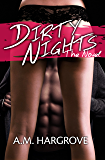 Dirty Nights: The Novel