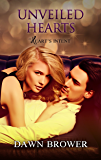 Unveiled Hearts (Heart's Intent Book 2)
