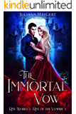 The Immortal Vow: Rite of the Vampire (Rite World Book 3)