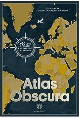 Atlas Obscura - 650 lieux etranges et merveilleux a explorer Paperback
