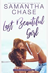 Last Beautiful Girl (Magnolia Sound Book 6) Kindle Edition