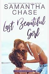 Last Beautiful Girl (Magnolia Sound Book 6) Kindle Edition