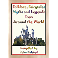 Folklore, Fairy Tales, Myths, Legends and Other Children's Stories from Around the World: A Free Ebook (English Edition)