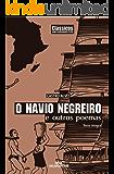 O Navio Negreiro e Outros Poemas (Clássicos Melhoramentos)