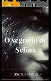 O segredo de Selina