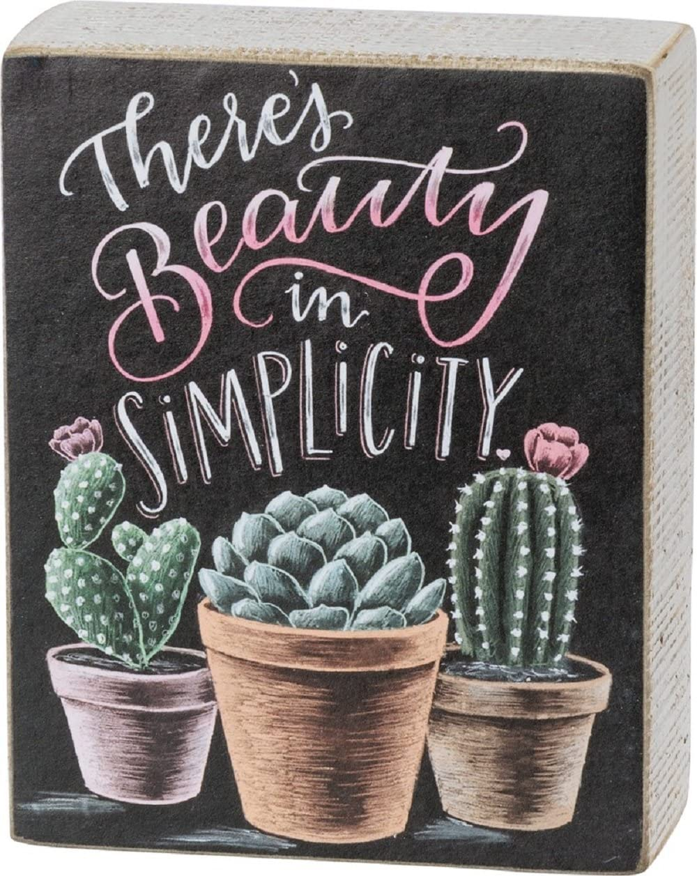 Theres Beauty in Simplicity Primitives by Kathy Chalk Sign