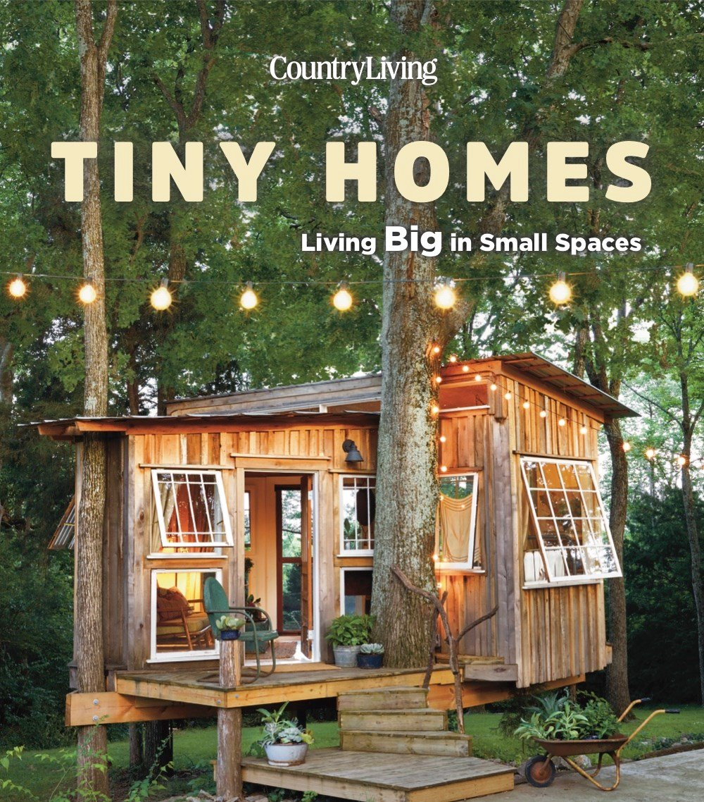 Country Living Tiny Homes Living Big In Small Spaces Country