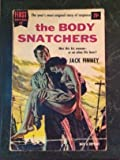 THE BODY SNATCHERS. First Edition Series No. 42.