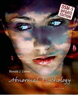 Amazon Com Abnormal Psychology 9781319066949 Ronald J Comer