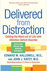 Delivered from Distraction: Getting the Most out of Life with Attention Deficit Disorder Paperback