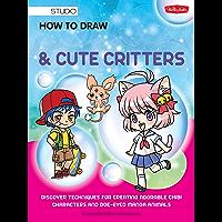 How to Draw Manga Chibis & Cute Critters (Walter Foster Studio)