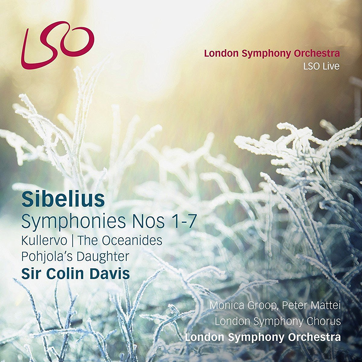 Sibelius: Symphonies Nos.1-7, Kullervo, The Oceanides, Pohjola's Daughter by LSO LIVE