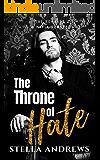 The Throne of Hate: A mafia romance (The Romano's Book 2)